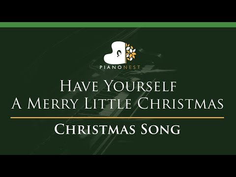 Have Yourself A Merry Little Christmas - LOWER Key Piano Karaoke  Sing Along