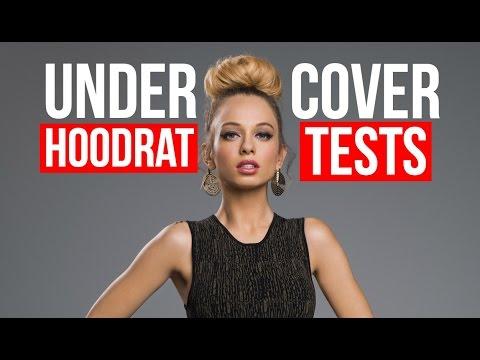 Undercover Hoodrat Tests