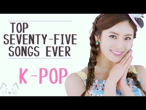 My Top 75 Kpop Songs Ever! {TITLE SONGS}