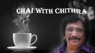 CHAI WITH CHITHRA | Exclusive Interview