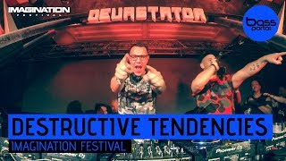 Destructive Tendencies - Imagination Festival 2017 [Bass Portal]