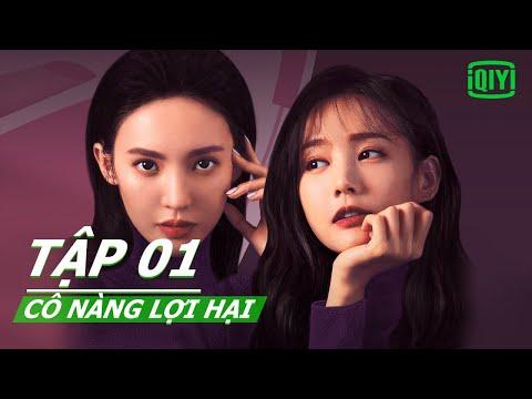Phim tình cảm mới 2020   Cô Nàng Lợi Hại Tập 01   iQIYI Vietnam
