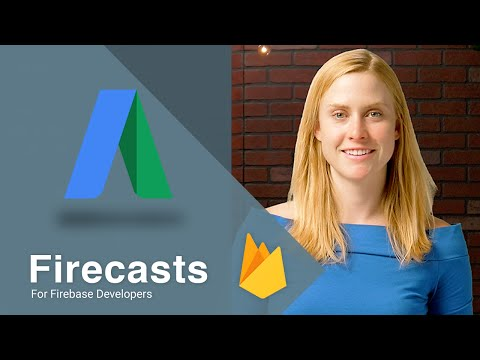 Getting Started with AdWords and FirebaseFirecasts