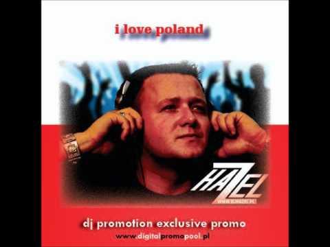 DJ Hazel - I Love Poland (Radio Clean Edit)