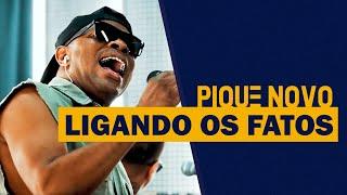 FM O Dia - Pique Novo - Ligando Os Fatos