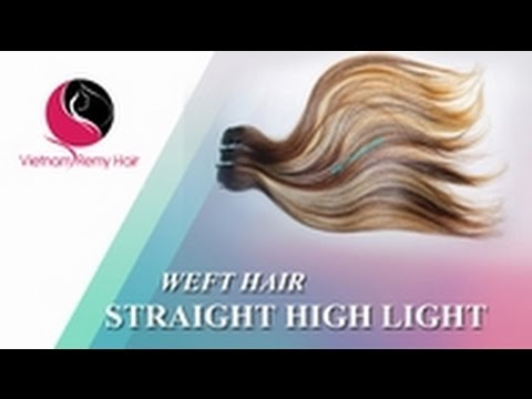 VIETNAM REMY HAIR| Weft straight hair - Color Highlight