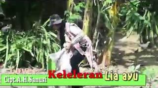 Download lagu Keleleran cover Lia ayu
