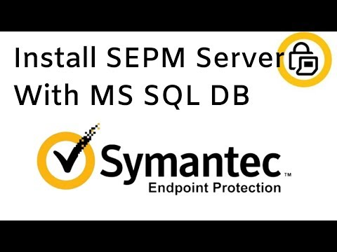Install SEPM (Symantec Endpoint Protection Manager) With MS SQL
