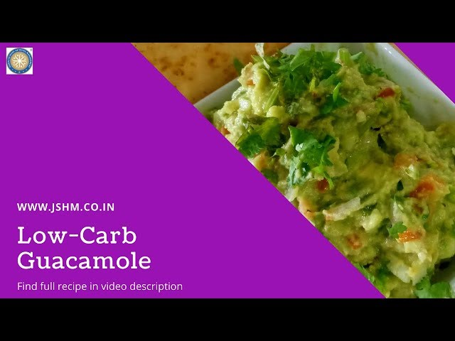 Guacamole Recipe - Low-Carb | Vegan | Gluten Free