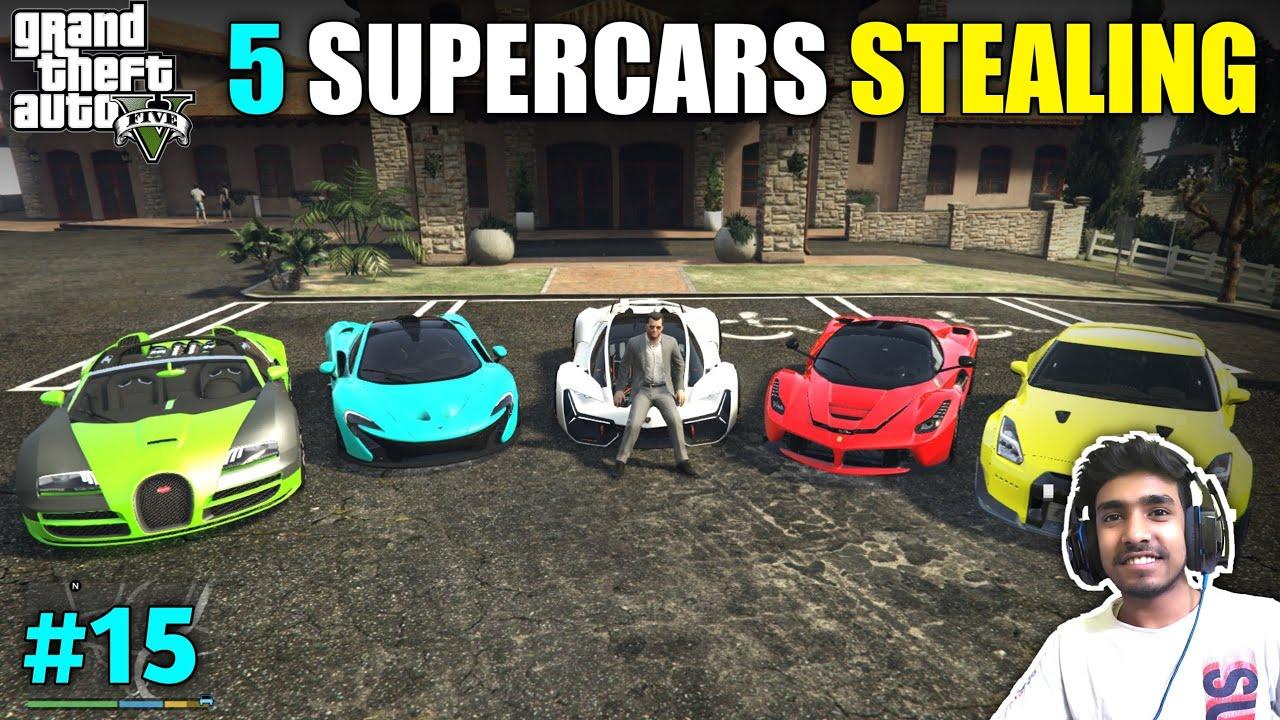 STEALING SUPER CARS GONE WRONG   GTA V GAMEPLAY #15