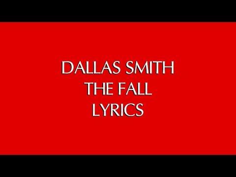 DALLAS SMITH - THE FALL LYRICS Mp3