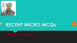 RECENT YEAR MICRO MCQs