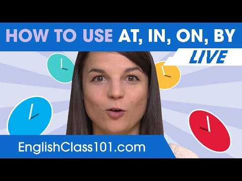 Prepositions of Time: AT, IN, ON, BY - Learn English Grammar 🔴