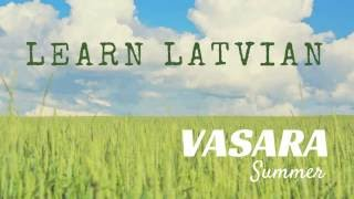 Learn Latvian - DAY 20 (summer)