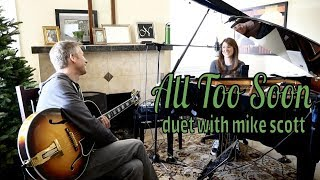 All Too Soon (duet with Mike Scott)