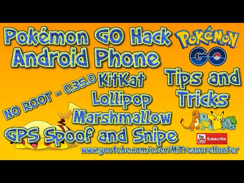 Pokemon GO ANY Android Version HACK - NO ROOT - 0.35.0