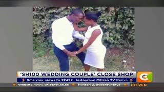 News Trends: 'Sh100 wedding couple' speaks on closing shop they'd opened in May