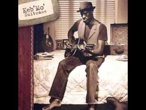 Keb' Mo' - I'll Be Your Water