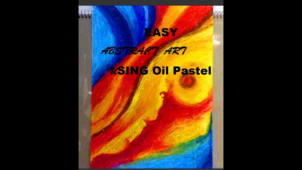 How to paint abstract art using oil pastels easy blending technique