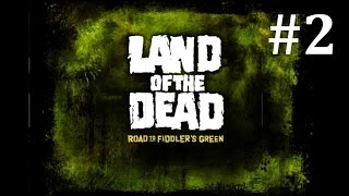 Land Of The Dead: Gameplay #2