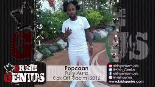 Popcaan - Fully Auto (Raw) Kick Off Riddim - July 2016