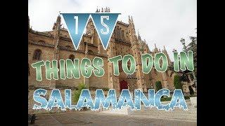 Top 15 Things To Do In Salamanca, Spain