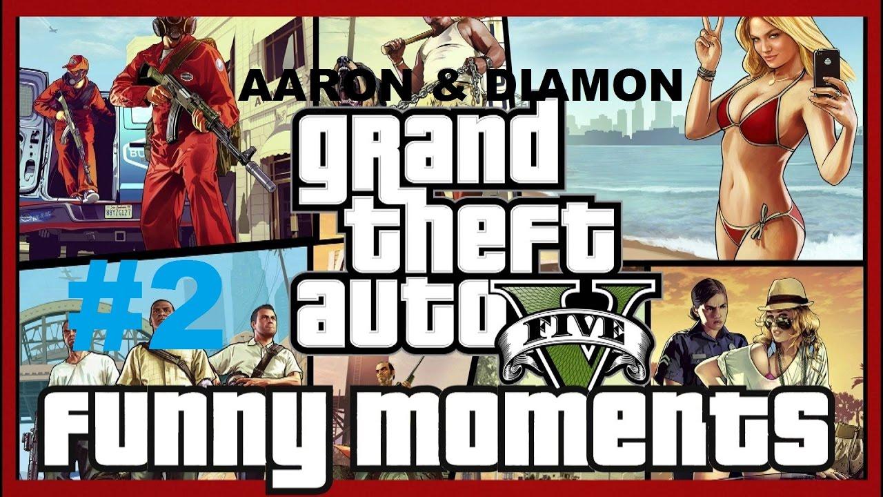 GTA V Funny Moments W/Aaron Ft Diamon - YouTube