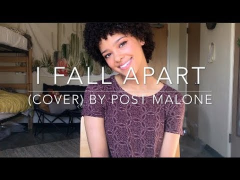 I Fall Apart (cover) By Post Malone