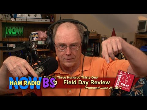 HRN 331, BS #9: Field Day Review on Ham Radio Now