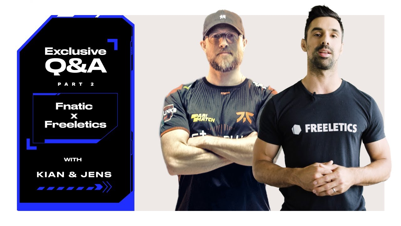 The Connection between Fitness & Gaming: Part 2 | Freeletics x Fnatic Q&A