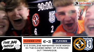DUNDEE UNITED V DUNDEE | CHAMPIONSHIP | THE BIG MATCH