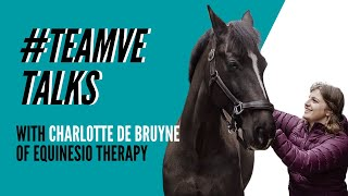 Team VE Talks with Charlotte De Bruyne of Equinesio - Episode 4