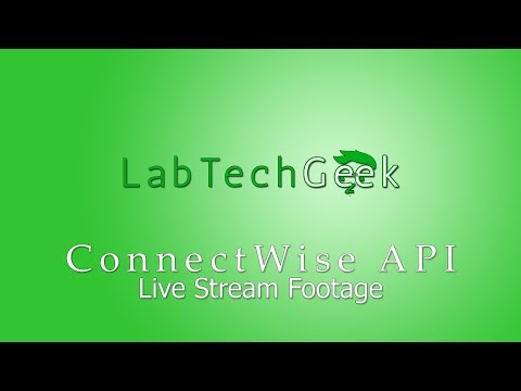 LabTechGeek - ConnectWise REST API with Python
