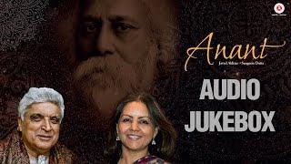 Anant Audio Jukebox | Javed Akhtar & Sangeeta Datta | Rabindra Sangeet | Soumik Datta