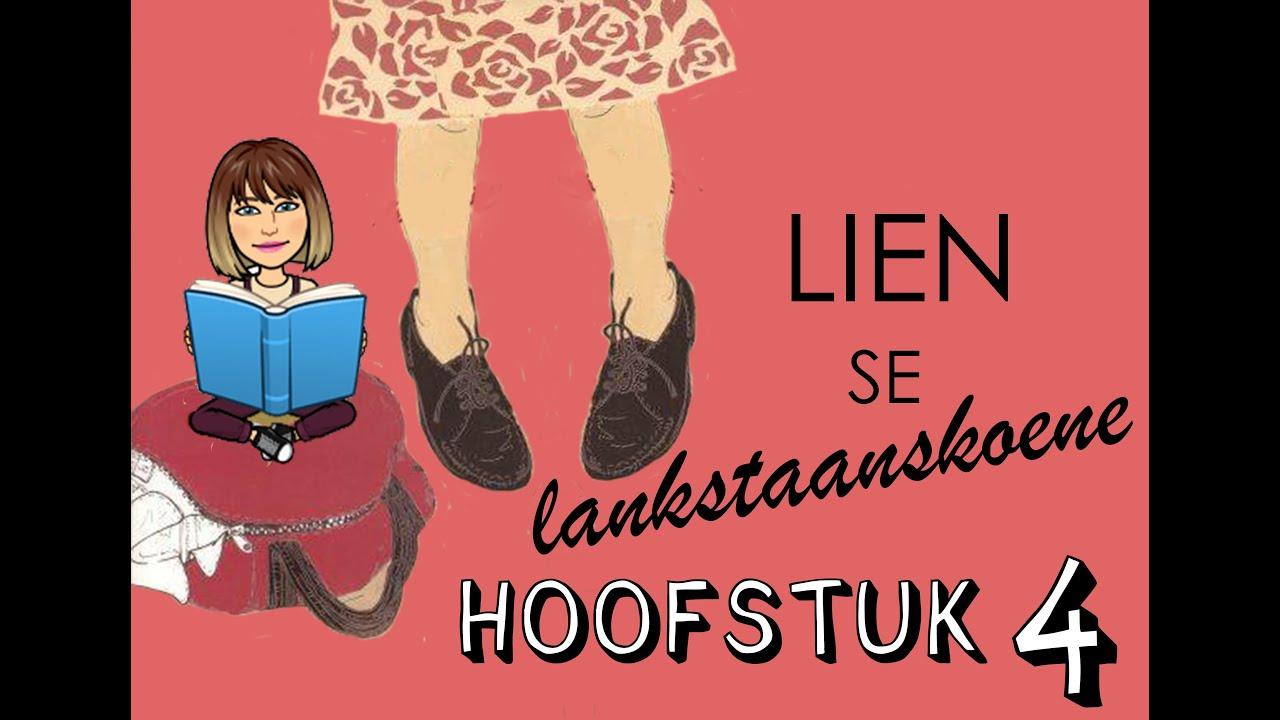 Download Lien se lankstaanskoene   Hoofstuk 4 Summary   Afrikaans FAL