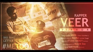 DISS SONG LETTER TO SOCIETY #METOO SONG BY VEER (YAHI SAACHAI H)