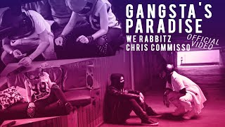 We Rabbitz Feat. Chris Commisso - Gangsta's Paradise mp3
