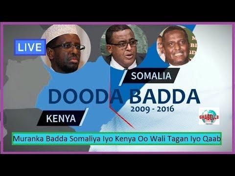 WAR XASAASI AH; Muranka Badda Ee Kenya Iyo Somalia Oo Meel Adag Gaarey Iyo DF Oo Loo Diray Fariin Cu