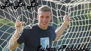 Lu Lu Lu Lukas Podolski