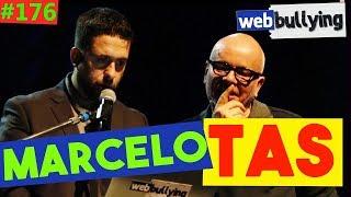 WEBBULLYING #176 - RECEBENDO PIROCA COM MARCELO TAS