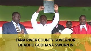 Tana River county governor Dhadho Godhana sworn in