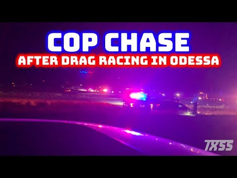Cop Chase After Driving Back From Odessa Drag Strip.