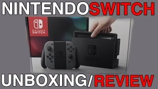 NINTENDO SWITCH (GRAY) UNBOXING/REVIEW!