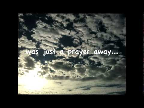 """JUST A PRAYER AWAY"" (SPECIAL SONG ABOUT LOSS) ON-SCREEN LYRICS! www.libbyallensongs.com"