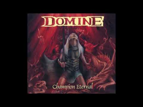 Domine - Champion Eternal (Full Album)