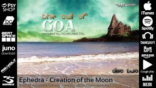 Ephedra - Creation of the Moon [Timewarp Official]