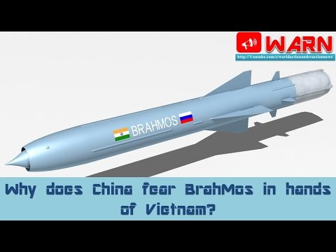 Why does China fear BrahMos in hands of Vietnam?