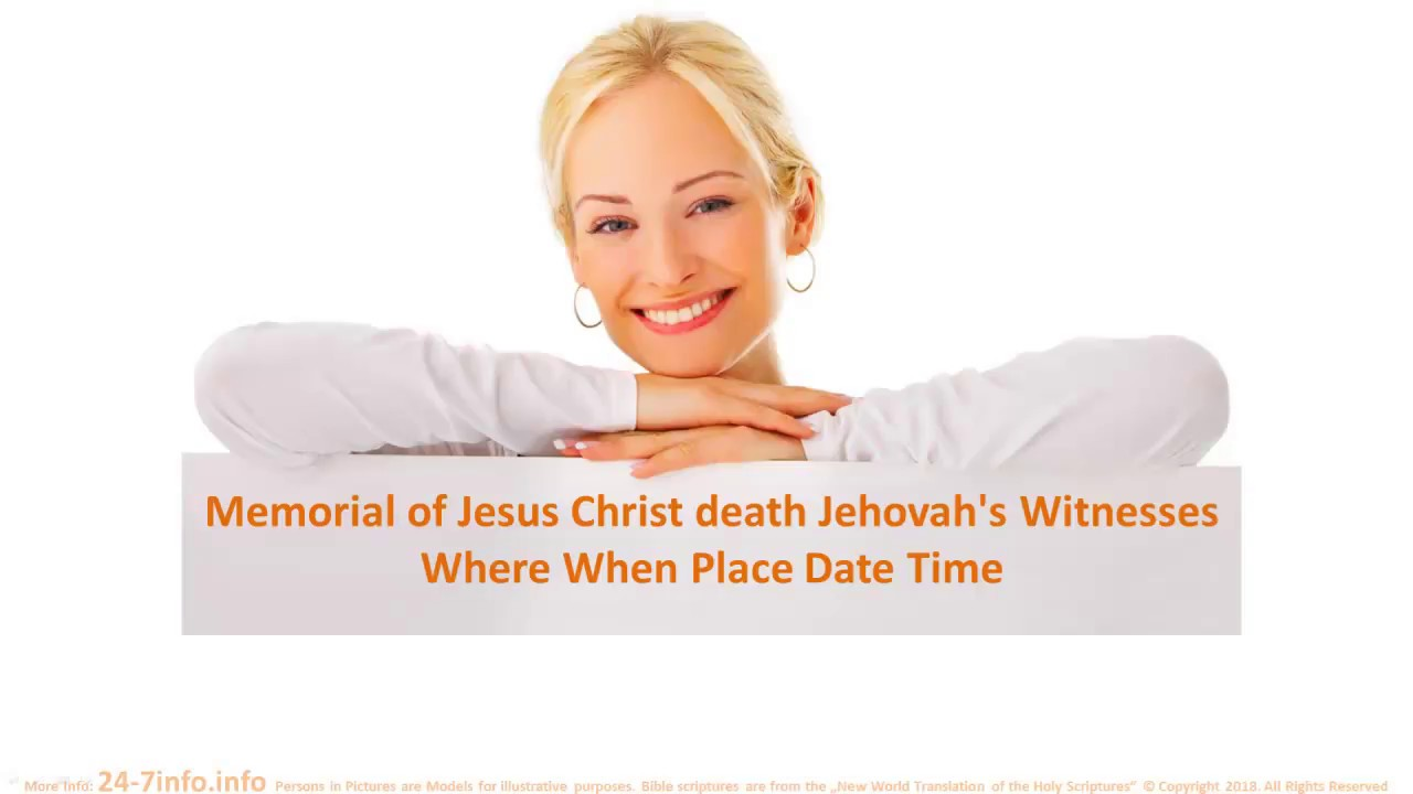 Jehovah's Witnesses Memorial to remember what Jesus Christ did for