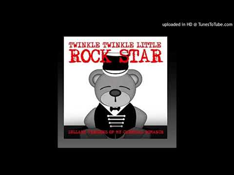 twinkle-twinkle-little-rock-star-welcome-to-the-black-parade