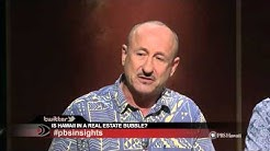 INSIGHTS ON PBS HAWAII: Is Hawaii in a Real Estate Bubble?